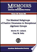The Maximal Subgroups of Positive Dimension in Exceptional Algebraic Groups
