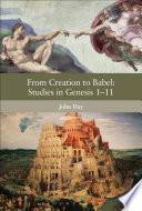 From Creation To Babel Studies In Genesis 1 11