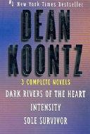Dark Rivers of the Heart Intensity Sole Survivor