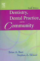 Dentistry  Dental Practice  and the Community
