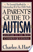 A Parent S Guide To Autism