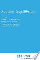 Political Equilibrium  A Delicate Balance