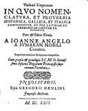 In Quo Nomemclatura, Et Proverbia Hispanica, Gallica, Et Italica Continentur, Et Per Latinam Et Germanicam Linguam Explicantur