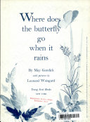 Where Does the Butterfly Go when it Rains
