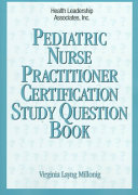Pediatric Nurse Practitioner Certification Study Question Book