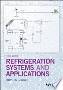 """""""Refrigeration Systems and Applications"""" by Ibrahim Dincer"""