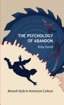 The Psychology of Abandon [Pdf/ePub] eBook