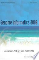 Genome Informatics 2008  Genome Informatics Series Vol  21   Proceedings Of The 19th International Conference