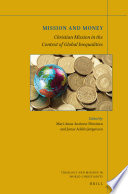 Mission and Money Christian Mission in the Context of Global Inequalities