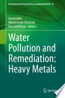 Water Pollution and Remediation  Heavy Metals