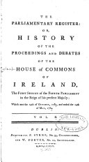 Pdf The Parliamentary Register: The first session of the Fourth Parliament ... 14th of October, 1783 ... [to] the 14th of May, 1784