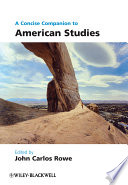 A Concise Companion To American Studies