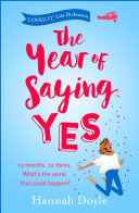 The Year of Saying Yes (the complete novel)
