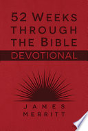 52 Weeks Through the Bible Devotional Book
