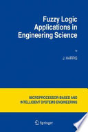 Fuzzy Logic Applications in Engineering Science