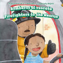 Bomberos al rescate / Firefighters to the Rescue
