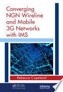 Converging NGN Wireline and Mobile 3G Networks with IMS Online Book