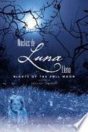 Noches de Luna Llena  Nights of the Full Moon Book