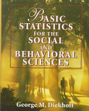 Basic Statistics for the Social and Behavioral Sciences