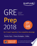 GRE Prep 2018  : Practice Tests + Proven Strategies + Online