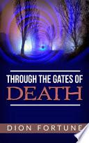 Through The Gates Of Death