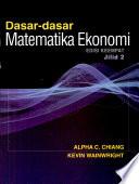 Dasar-dasar Matematika Ekonomi, edisi 4, jilid 2