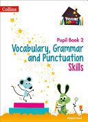 Vocabulary, Grammar and Punctuation