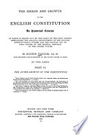 The Origin and Growth of the English Constitution  The after growth of the constitution