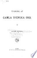 Tydning af gamla svenska ord