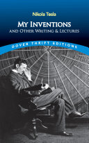 My Inventions and Other Writings and Lectures