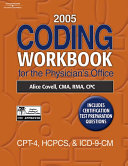 2005 Coding Workbook for the Physician s Office