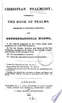 Christian psalmody: comprising the book of psalms arranged in suitable portions, and congregational hymns. [compiled by J.C. Franks]. Pdf/ePub eBook
