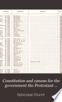 Constitution and Canons for the Government the Protestant Episcopal Church in the United States of America