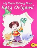 Easy Origami 3 Book PDF