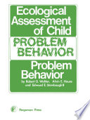 Ecological Assessment of Child Problem Behavior: A Clinical Package for Home, School, and Institutional Settings