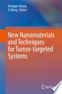 New Nanomaterials and Techniques for Tumor-targeted Systems