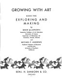 Growing with Art: Exploring and making. book 6. Art where we live