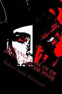 Strange Case of Dr Jekyll and Mr Hyde