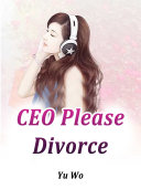 CEO, Please Divorce Pdf/ePub eBook