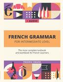 French Grammar for Intermediate Level