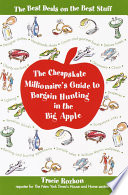 The Cheapskate Millionaire s Guide to Bargain Hunting in the Big Apple