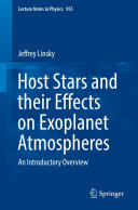 Host Stars and their Effects on Exoplanet Atmospheres