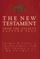 The New Testament from the Ancient Eastern Text