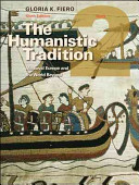 The Humanistic Tradition Book 2  Medieval Europe And The World Beyond Book PDF