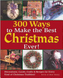 300 Ways to Make the Best Christmas Ever