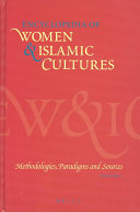 Encyclopedia of Women   Islamic Cultures  Methodologies  paradigms and sources
