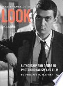 Stanley Kubrick at Look Magazine Book
