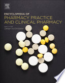 """Encyclopedia of Pharmacy Practice and Clinical Pharmacy"" by Zaheer-Ud-Din Babar"