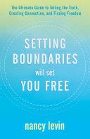 Setting Boundaries Will Set You Free Pdf/ePub eBook