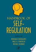 """""""Handbook of Self-Regulation"""" by Monique Boekaerts, Moshe Zeidner, Paul R Pintrich"""